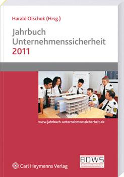 Jahrbuch Unternehmenssicherheit 2011